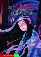 Cover image for The mummy at midnight