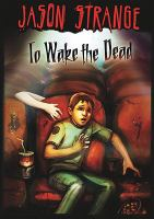 Cover image for To wake the dead