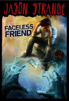 Cover image for Faceless friend