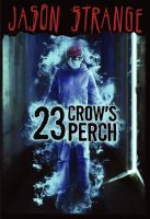 Cover image for 23 Crow's Perch