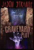 Cover image for The graveyard plot