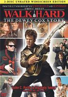 Cover image for Walk hard : the Dewey Cox story [videorecording DVD]