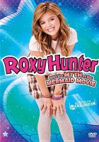 Cover image for Roxy Hunter and the myth of the mermaid movie