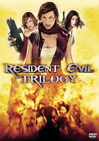 Cover image for Resident evil trilogy [videorecording DVD]