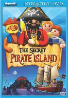 Cover image for The secret of Pirate Island Playmobil interactive.