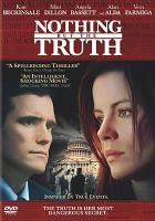 Cover image for Nothing but the truth [videorecording DVD]