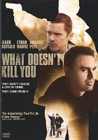 Cover image for What doesn't kill you