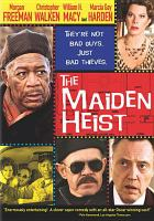 Cover image for The maiden heist [videorecording DVD]