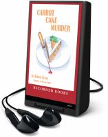 Cover image for Carrot cake murder. bk. 10 Hannah Swensen series