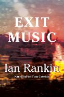 Cover image for Exit music. bk. 17 Inspector Rebus series