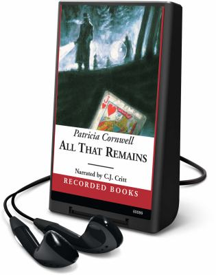 Cover image for All that remains. bk. 3 Kay Scarpetta series