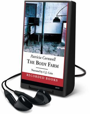 Cover image for The body farm. bk. 5 Kay Scarpetta series