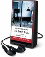 Cover image for The body farm. bk. 5 Kay Scarpetta series