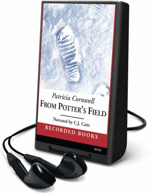 Cover image for From Potter's field. bk. 6 Kay Scarpetta series
