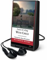 Cover image for With child. bk. 3 Kate Martinelli series