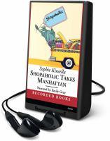 Cover image for Shopaholic takes Manhattan. bk. 2 Shopaholic series