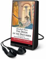 Imagen de portada para The deeds of the disturber. bk. 5 Amelia Peabody series
