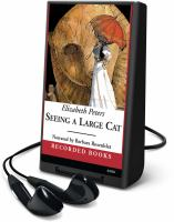 Cover image for Seeing a large cat. bk. 9 Amelia Peabody series