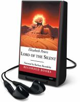 Cover image for Lord of the silent. bk. 13 Amelia Peabody series
