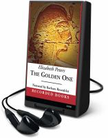 Cover image for The golden one. bk. 14 Amelia Peabody series