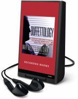 Cover image for Buffettology the previously unexplained techniques that have made Warren Buffett the world's most famous investor