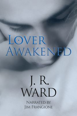 Imagen de portada para Lover awakened. bk. 3 Black Dagger Brotherhood series