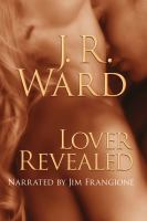 Cover image for Lover revealed. bk. 4 Black Dagger Brotherhood series