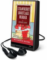 Cover image for Strawberry shortcake murder. bk. 2 Hannah Swensen series