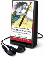 Cover image for The mists of Avalon. bk. 1, pt. 1 Mistress of magic : Avalon series