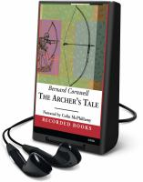 Cover image for The archer's tale. bk. 1 Grail quest series