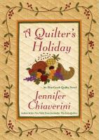 Cover image for A quilter's holiday. bk. 15 : Elm Creek quilts series