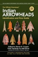 Cover image for The official Overstreet Indian arrowheads identification and price guide
