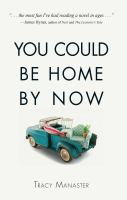 Cover image for You could be home by now