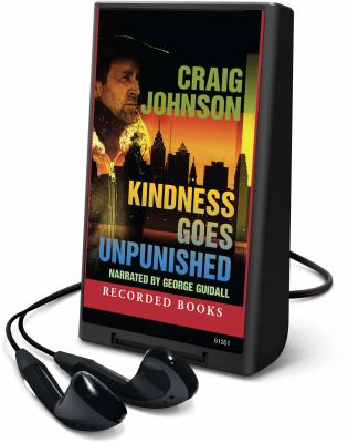Cover image for Kindness goes unpunished. bk. 3 Walt Longmire series