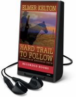 Cover image for Hard trail to follow. bk. 7 The Texas Rangers series