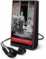 Cover image for Half broke horses a true-life novel