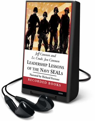Cover image for Leadership lessons of the Navy Seals battle-tested strategies for creating successful organizations and inspiring extraordinary results