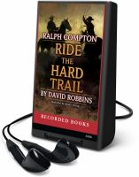 Cover image for Ride the hard trail