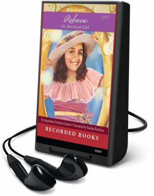 Cover image for Rebecca. bk. 1 an American girl : American girls. Rebecca series