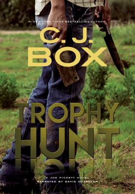 Cover image for Trophy hunt. bk. 4 Joe Pickett series