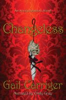 Cover image for Changeless. bk. 2 Alexia Tarabotti series