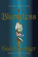 Cover image for Blameless. bk. 3 Alexia Tarabotti series