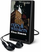Imagen de portada para Cries & whiskers. bk. 3 Theda Krakow mystery series