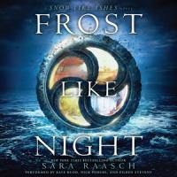 Imagen de portada para Frost like night. bk. 3 [sound recording CD] : Snow like ashes series