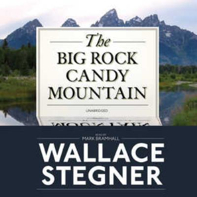 Cover image for The Big Rock Candy Mountain [sound recording CD]