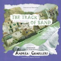 Cover image for The track of sand. bk. 12 [sound recording CD] : Inspector Montalbano series