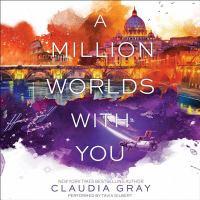 Imagen de portada para A million worlds with you. bk. 3 [sound recording CD] : Firebird trilogy series