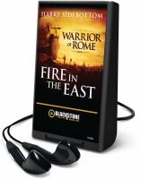 Cover image for Fire in the East. bk. 1 Warrior of Rome series