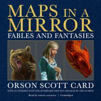 Cover image for Maps in a mirror fables and fantasies : the short fiction of Orson Scott Card.