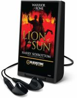 Cover image for Lion of the sun. bk. 3 Warrior of Rome series